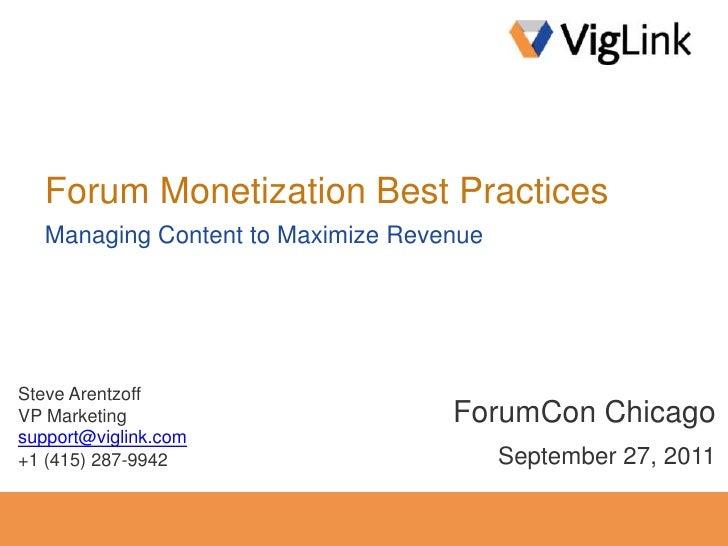 Forum Monetization Best Practices<br />Managing Content to Maximize Revenue<br />Steve Arentzoff<br />VP Marketing<br />su...