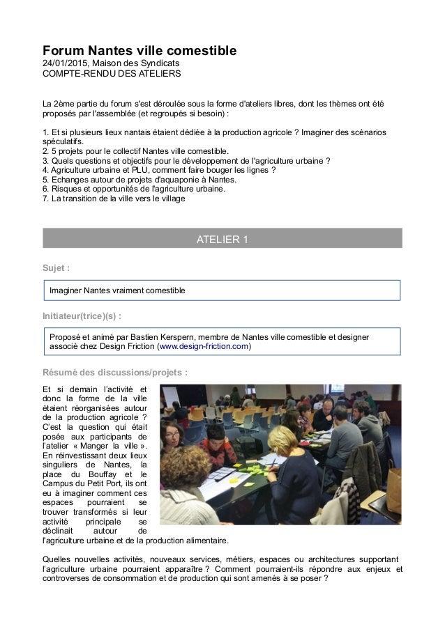 Forum Nantes ville comestible 24/01/2015, Maison des Syndicats COMPTE-RENDU DES ATELIERS La 2ème partie du forum s'est dér...