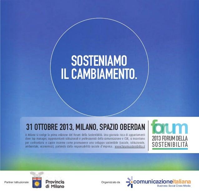 comunicazioneitaliana Business Social Cross-Media Partner Istituzionale Organizzato da SOSTENIAMO IL CAMBIAMENTO. A Milano...