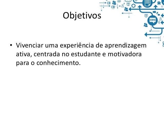 Uso de mobile no ensino presencial: testes, pesquisas e conteúdos, por Professor Chico Slide 3