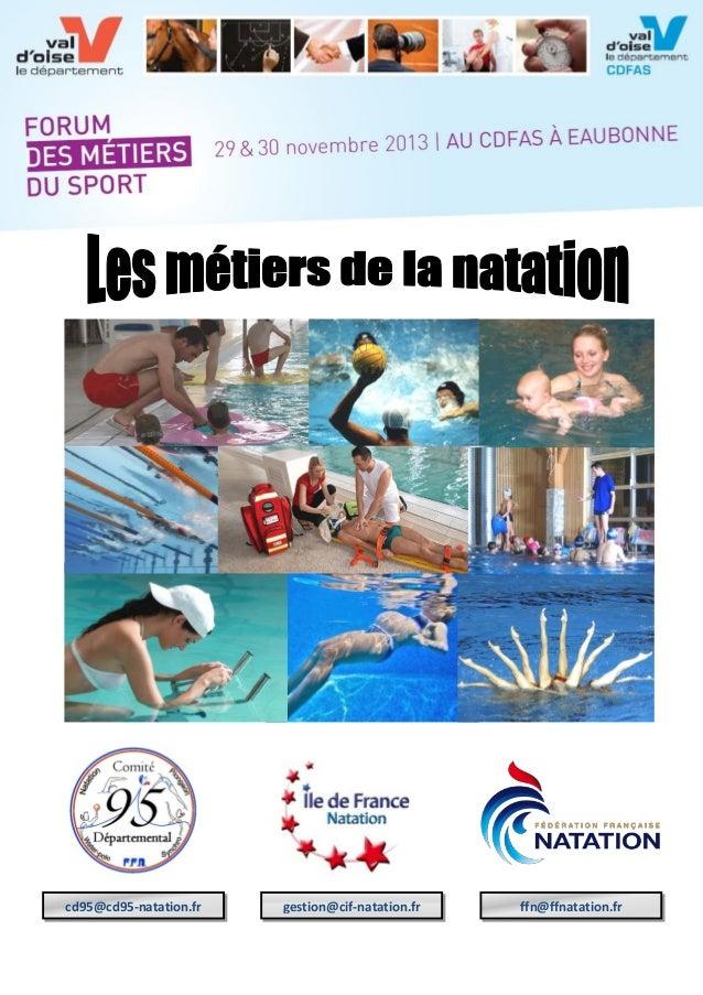 cd95@cd95-natation.fr  gestion@cif-natation.fr  ffn@ffnatation.fr