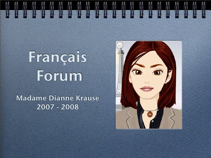 Français    Forum Madame Dianne Krause     2007 - 2008