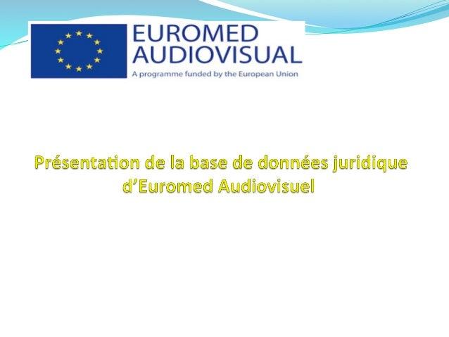 Par    M.  Hakim  TAOUSAR   Expert    Juridique  Euromed  Audiovisuel