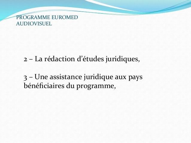 Présentation des résultats du Programme Euromed Audiovisuel III Slide 3