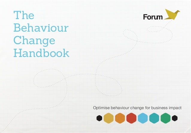 TheBehaviourChangeHandbook            Optimise behaviour change for business impact