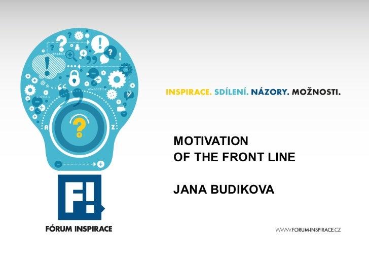 MOTIVATIONOF THE FRONT LINEJANA BUDIKOVA