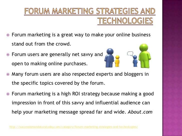Forum marketing strategies and technologies Slide 2