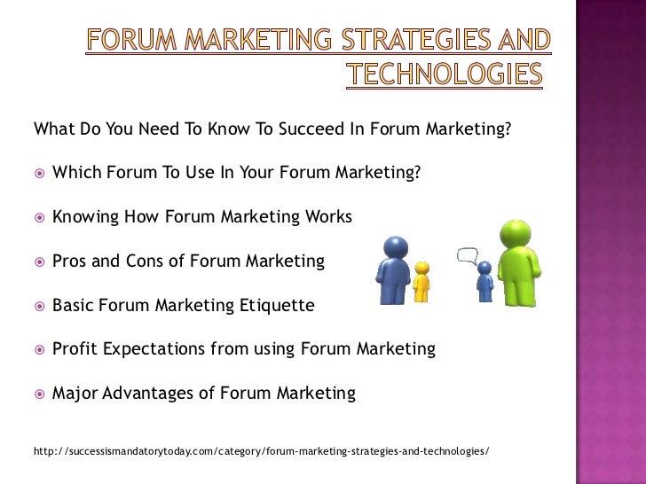 Forum marketing strategies and technologies Slide 3