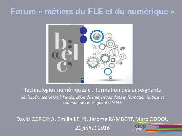 Forum : Les métiers FLE et du numerique 2016 Slide 2