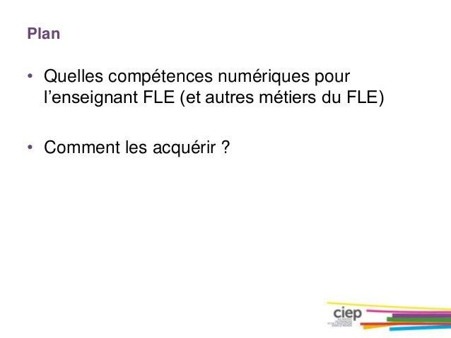 Forum : Les métiers FLE et du numerique 2016 Slide 3