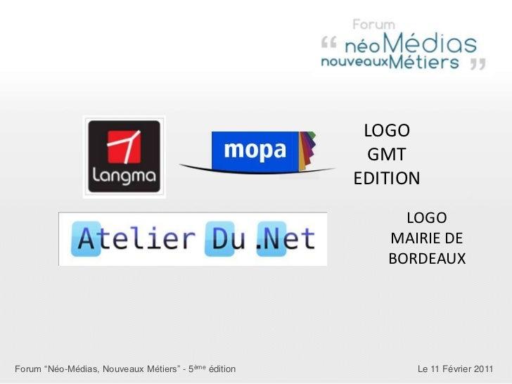 LOGO <br />GMT EDITION<br />LOGO MAIRIE DE BORDEAUX<br />