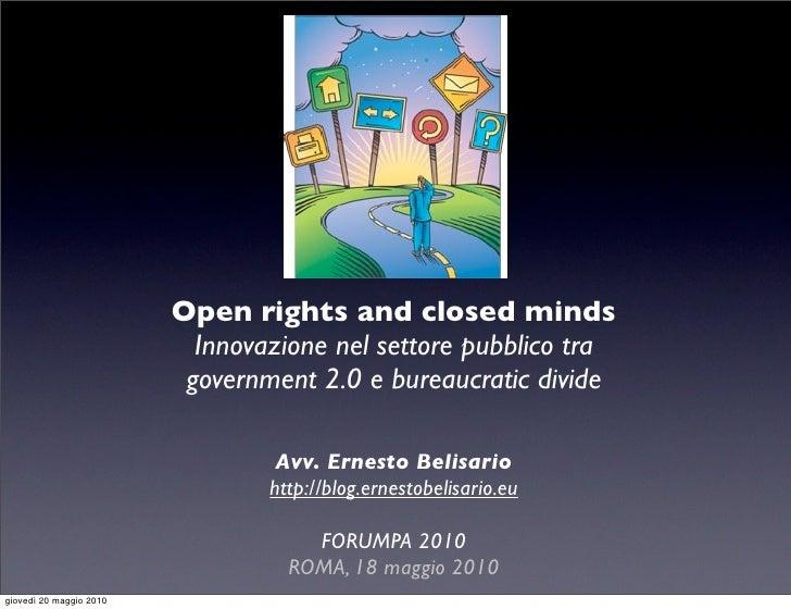 Open rights and closed minds                            Innovazione nel settore pubblico tra                           gov...