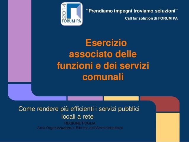 """""""Prendiamo impegni troviamo soluzioni"""" Call for solution di FORUM PA Esercizio associato delle funzioni e dei servizi comu..."""