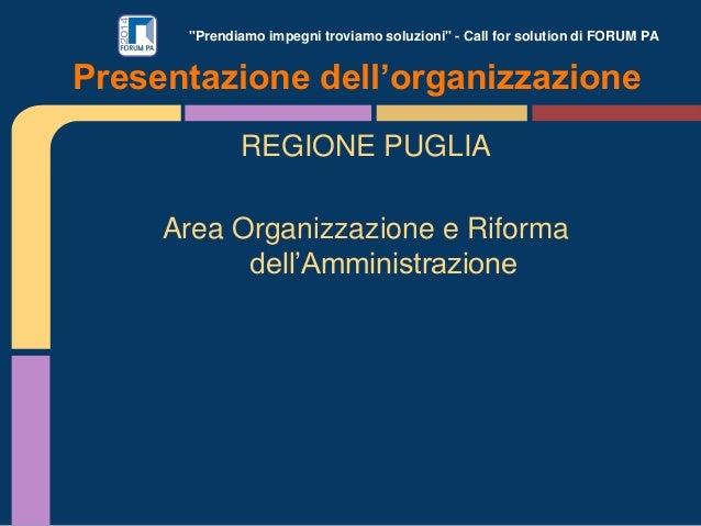 Regione Puglia Area Organizzazione - ForumPA 2014 Slide 2