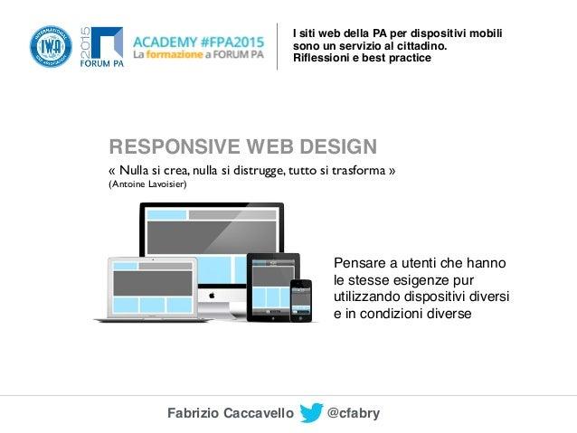 I siti web della pa per dispositivi mobili forumpa 2015 for Siti web della casa