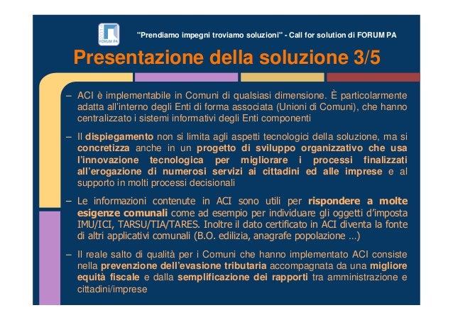 """""""Prendiamo impegni troviamo soluzioni"""" - Call for solution di FORUM PA – ACI è implementabile in Comuni di qualsiasi dimen..."""