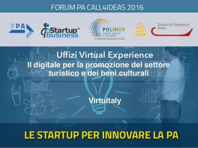 Uffizi Virtual Experience VirtuItaly Il digitale per la promozione del settore turistico e dei beni culturali