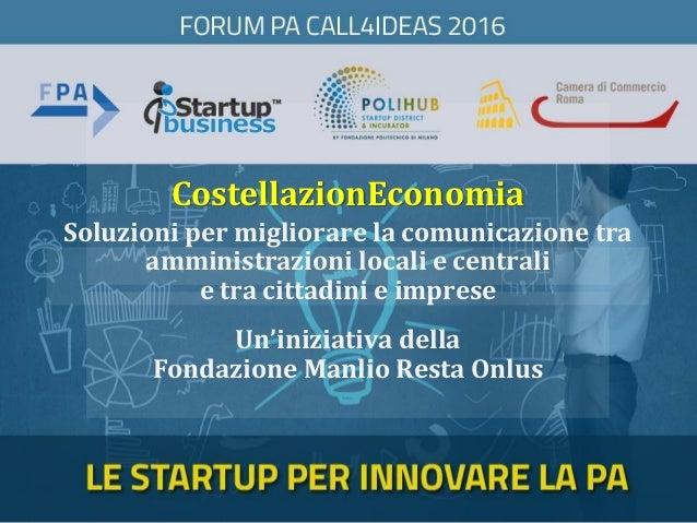 CostellazionEconomia Un'iniziativa della Fondazione Manlio Resta Onlus Soluzioni per migliorare la comunicazione tra ammin...