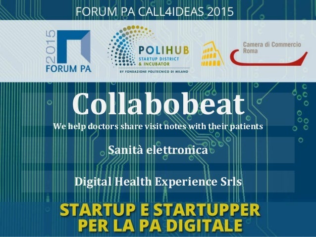 Digital Health Experience Srls Sanità elettronica CollabobeatWe help doctors share visit notes with their patients