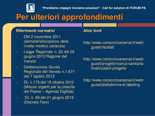 """""""Prendiamo impegni troviamo soluzioni"""" - Call for solution di FORUM PA Riferimenti normativi - DM 2 novembre 2011 (demater..."""