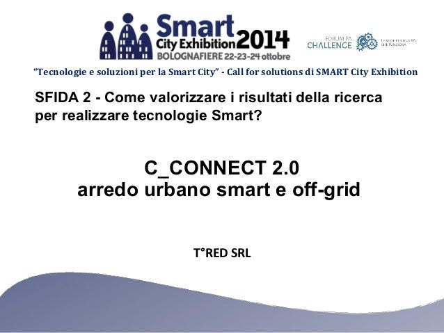 """Tecnologie e soluzioni per la Smart City"" - Call for solutions di SMART City Exhibition  SFIDA 2 - Come valorizzare i ris..."