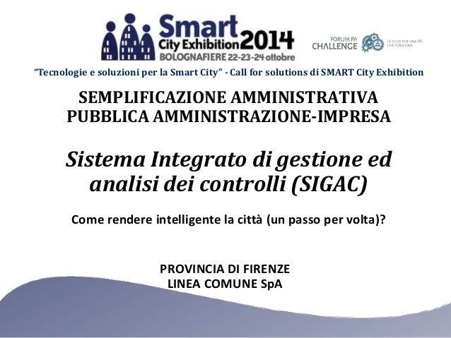 """""""Tecnologie e soluzioni per la Smart City"""" - Call for solutions di SMART City Exhibition  SEMPLIFICAZIONE AMMINISTRATIVA  ..."""
