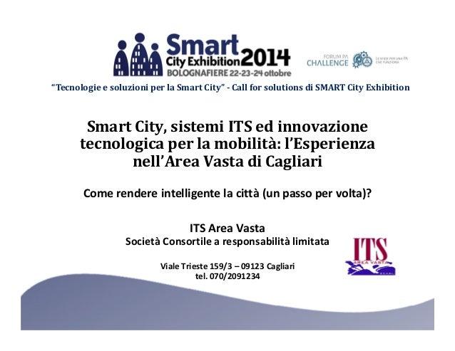 """""""Tecnologie e soluzioni per la Smart City"""" - Call for solutions di SMART City Exhibition  Smart City, sistemi ITS ed innov..."""