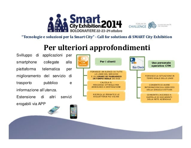 """""""Tecnologie e soluzioni per la Smart City"""" - Call for solutions di SMART City Exhibition  Per ulteriori approfondimenti  S..."""
