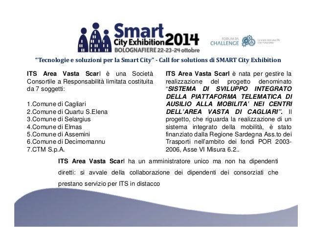 """""""Tecnologie e soluzioni per la Smart City"""" - Call for solutions di SMART City Exhibition  ITS Area Vasta Scarl è una Socie..."""