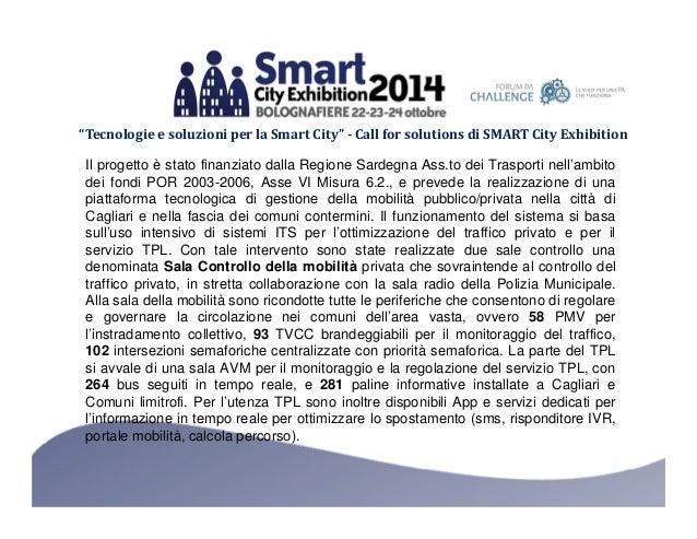 """""""Tecnologie e soluzioni per la Smart City"""" - Call for solutions di SMART City Exhibition  Il progetto è stato finanziato d..."""
