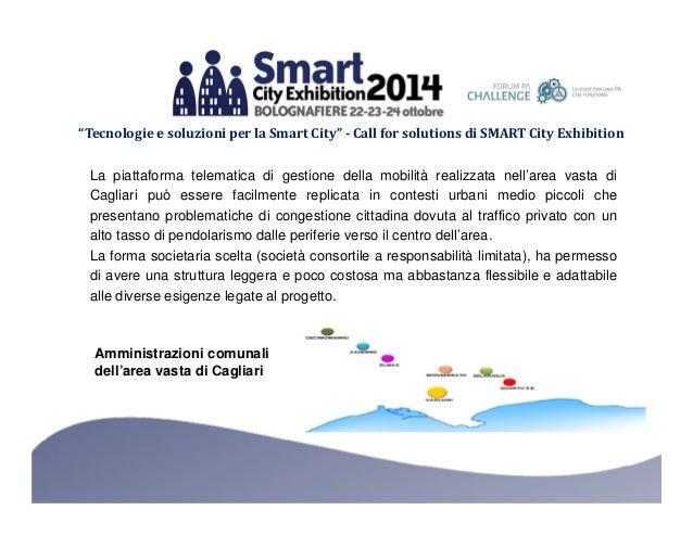 """""""Tecnologie e soluzioni per la Smart City"""" - Call for solutions di SMART City Exhibition  La piattaforma telematica di ges..."""