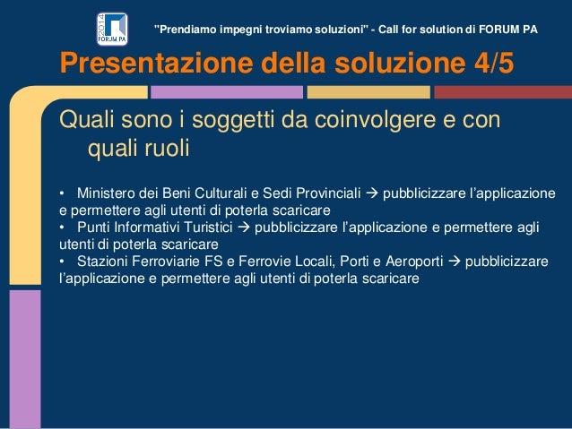 """""""Prendiamo impegni troviamo soluzioni"""" - Call for solution di FORUM PA Quali sono i soggetti da coinvolgere e con quali ru..."""