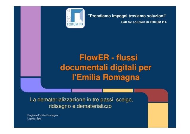 """""""Prendiamo impegni troviamo soluzioni"""" Call for solution di FORUM PA FlowER - flussi documentali digitali per l'Emilia Rom..."""