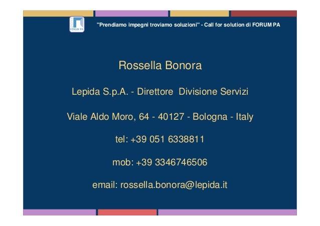 """""""Prendiamo impegni troviamo soluzioni"""" - Call for solution di FORUM PA Rossella Bonora Lepida S.p.A. - Direttore Divisione..."""