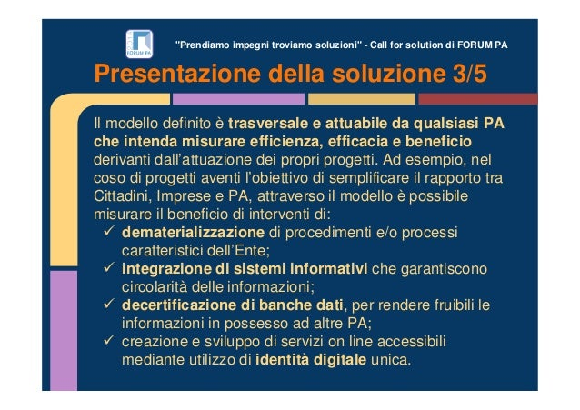 """""""Prendiamo impegni troviamo soluzioni"""" - Call for solution di FORUM PA Il modello definito è trasversale e attuabile da qu..."""