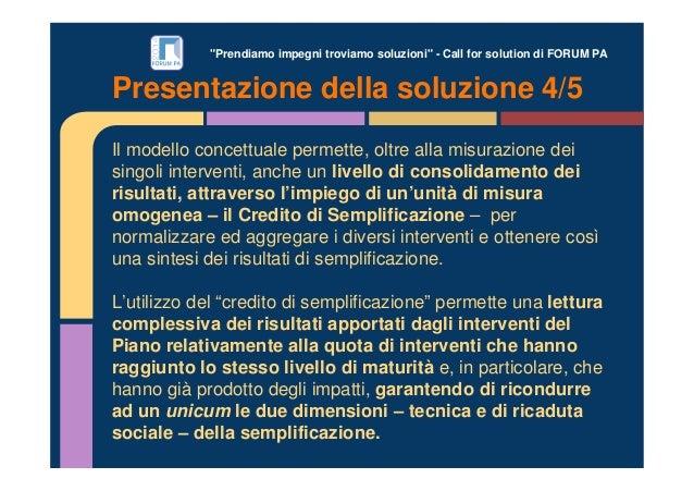 """""""Prendiamo impegni troviamo soluzioni"""" - Call for solution di FORUM PA Presentazione della soluzione 4/5 Il modello concet..."""