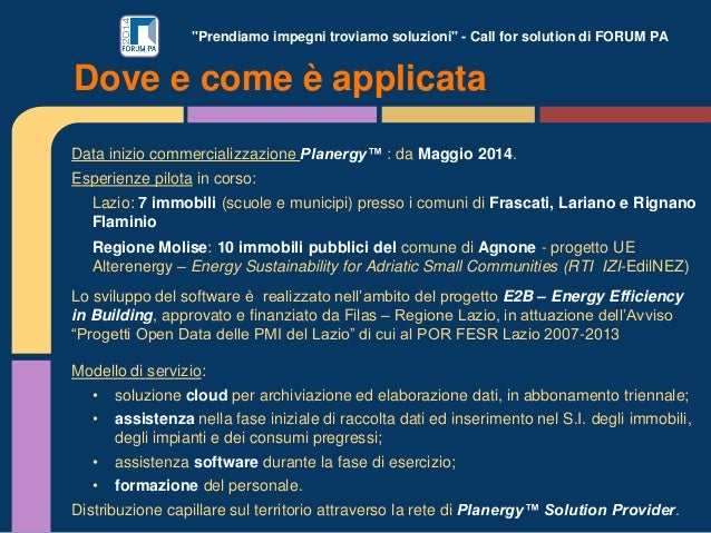 """""""Prendiamo impegni troviamo soluzioni"""" - Call for solution di FORUM PA Data inizio commercializzazione Planergy™ : da Magg..."""