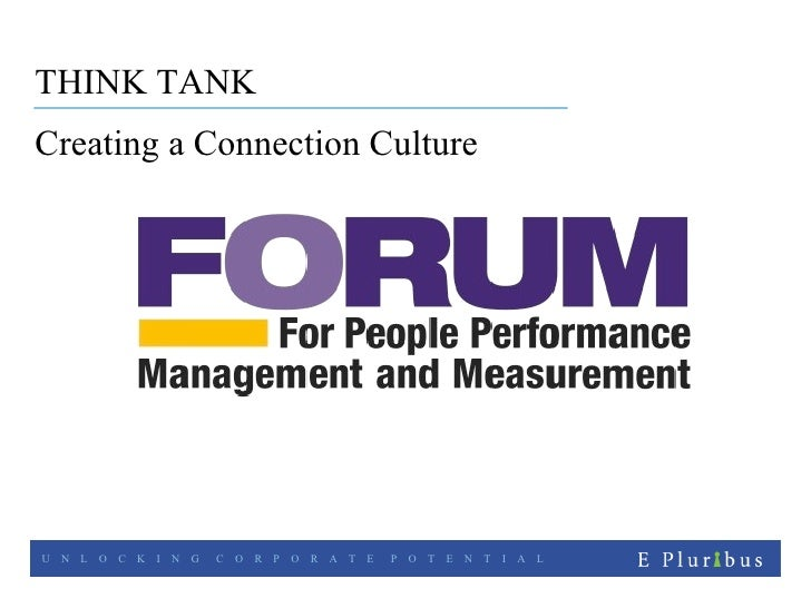 Creating a Connection Culture THINK TANK