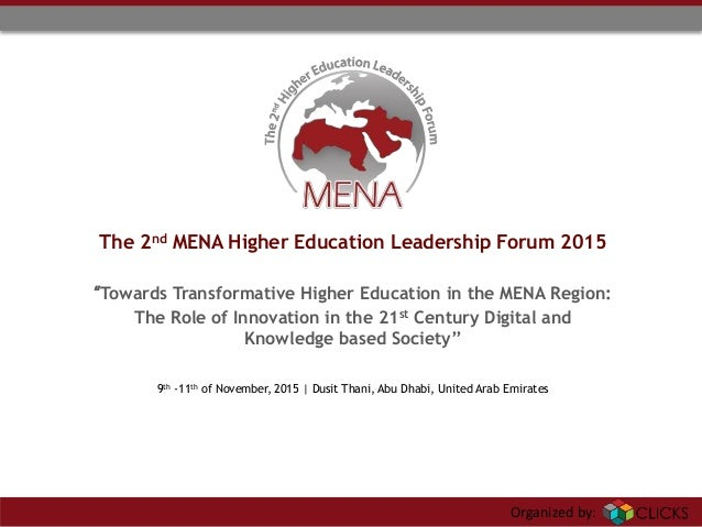 "Organized by: ""Towards Transformative Higher Education in the MENA Region: The Role of Innovation in the 21st Century Digi..."