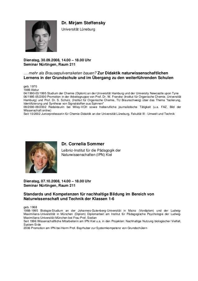 Dr. Mirjam Steffensky Universität Lüneburg Dienstag, 30.09.2008, 14.00 – 18.00 Uhr Seminar Nürtingen, Raum 211 … mehr als ...