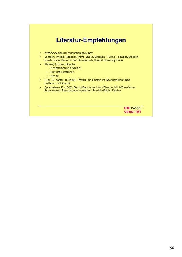 56 UNIKASSEL VERSITÄT Literatur-Empfehlungen • http://www.edu.uni-muenchen.de/supra/ • Lambert, Anette; Reddeck, Petra (20...