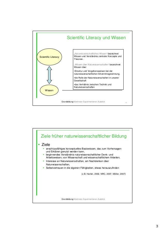 """3 5 Scientific Literacy und Wissen Scientific Literacy Wissen """"Naturwissenschaftliches Wissen"""" bezeichnet Wissen und Verst..."""