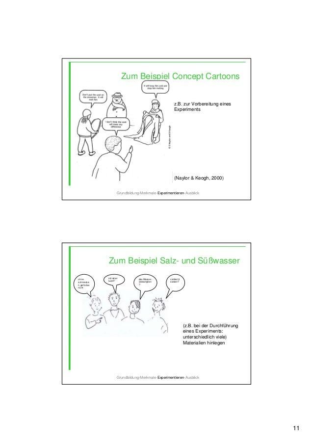 11 Zum Beispiel Concept Cartoons Grundbildung-Merkmale-Experimentieren-Ausblick z.B. zur Vorbereitung eines Experiments (N...