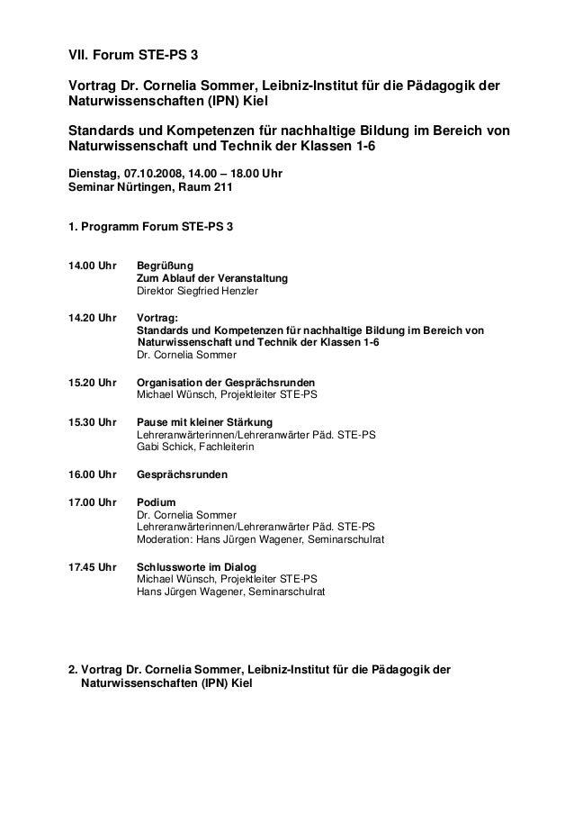 VII. Forum STE-PS 3 Vortrag Dr. Cornelia Sommer, Leibniz-Institut für die Pädagogik der Naturwissenschaften (IPN) Kiel Sta...