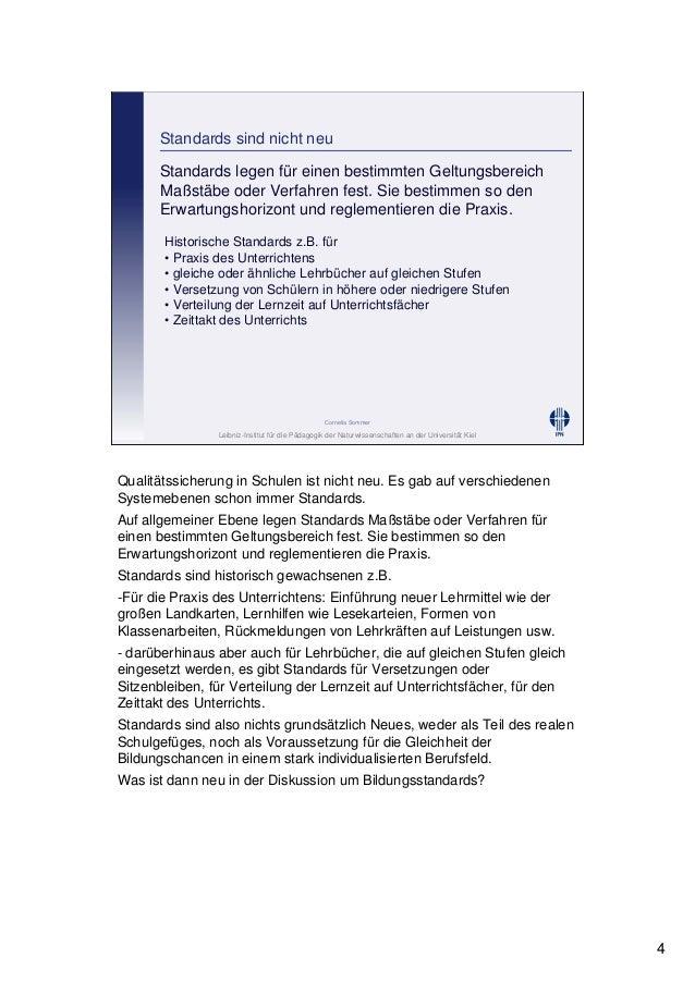 Leibniz-Institut für die Pädagogik der Naturwissenschaften an der Universität Kiel Cornelia Sommer Standards sind nicht ne...