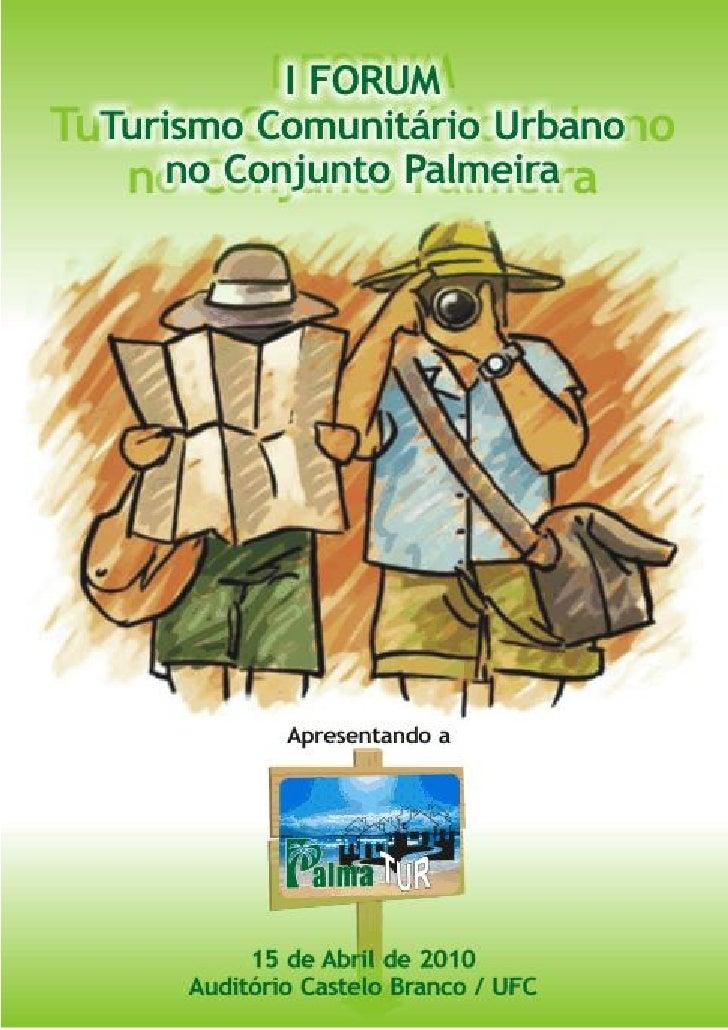 I Forum Turismo Comunitário no Conjunto Palmeiras