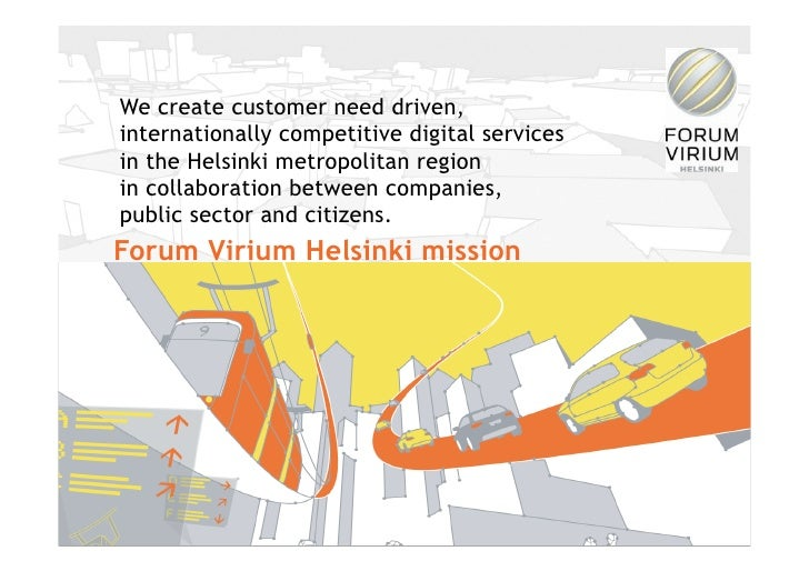 We create customer need driven, internationally competitive digital services in the Helsinki metropolitan region in collab...