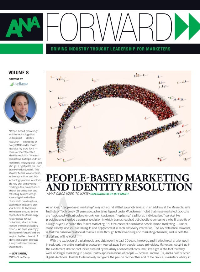 """A """"People-based marketing,"""" and the technology that underpins it — identity resolution — should be on every CMO's radar. D..."""