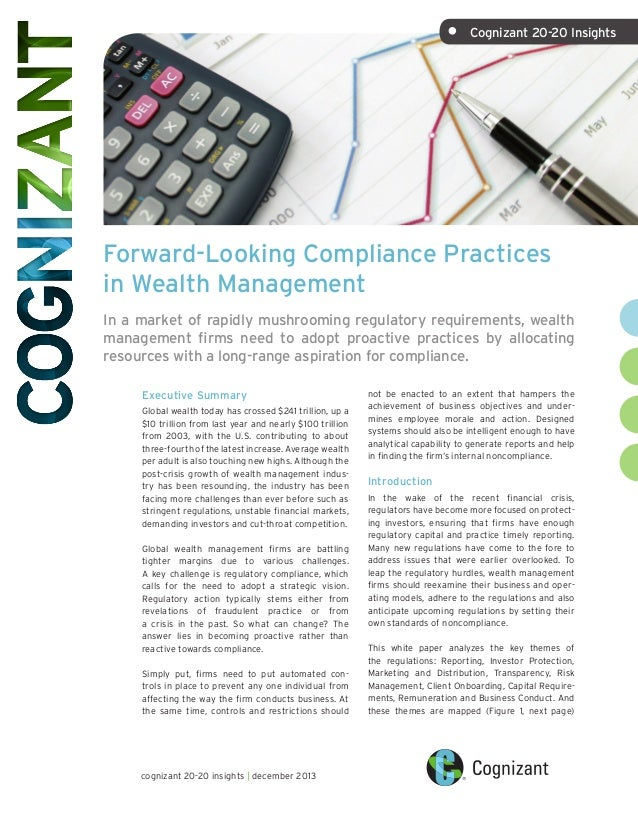 Forward-Looking Compliance Practices in Wealth Management In a market of rapidly mushrooming regulatory requirements, weal...