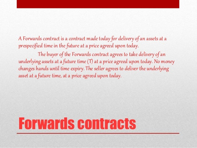 Forward and futures - An Overview Slide 2